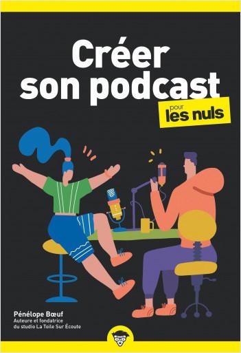 Créer son podcast pour les Nuls, poche