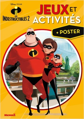 Disney Les Indestructibles 2 - Mon livre de jeux et activités + un grand poster