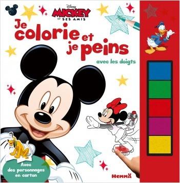 Disney Mickey et ses amis - Je colorie et je peins avec les doigts