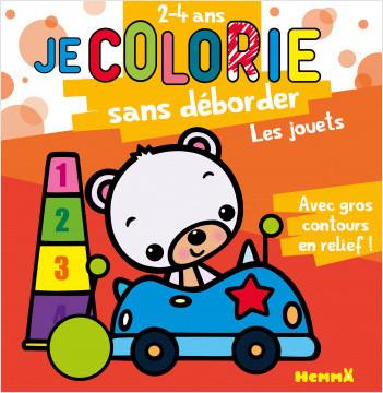 Je colorie sans déborder (2-4 ans) - Les jouets