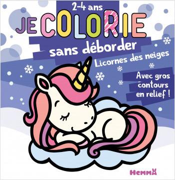 Je colorie sans déborder - Licornes des neiges - Bloc de coloriages aux contours épais pailletés et en relief - dès 2 ans
