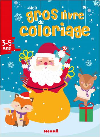 Mon gros livre de coloriage - Père Noël, renne et renard - Gros livre de 192 coloriages - dès 3 ans