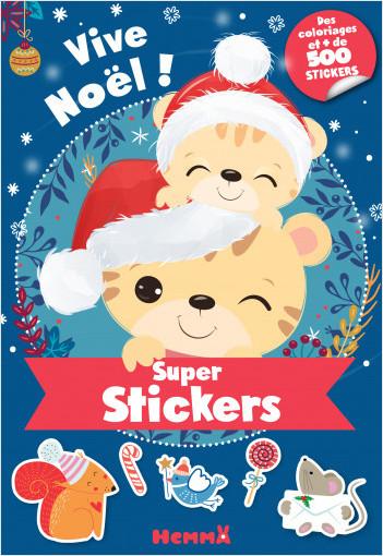 Super stickers - Vive Noël ! - Bloc avec plus de 500 stickers et 30 coloriages - dès 5 ans