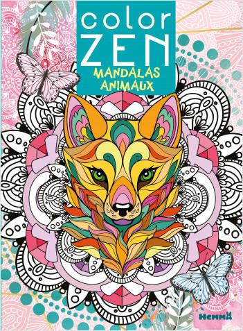 Color Zen - Mandalas animaux - Livre de coloriage détente - Dès 7 ans