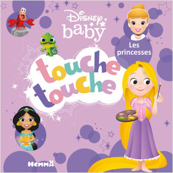 Disney Baby – Touche touche – Les princesses – Livre d'éveil à toucher – Dès 1 an