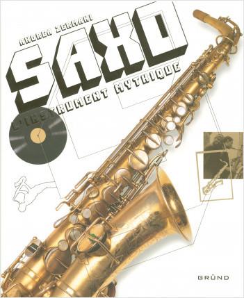 Saxo l'instrument mythique