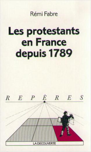 Les protestants en France depuis 1789