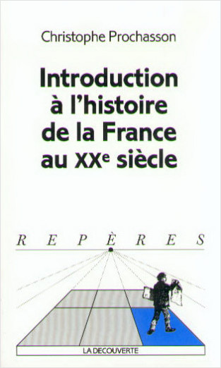 Introduction à l'histoire de la France au XXe siècle
