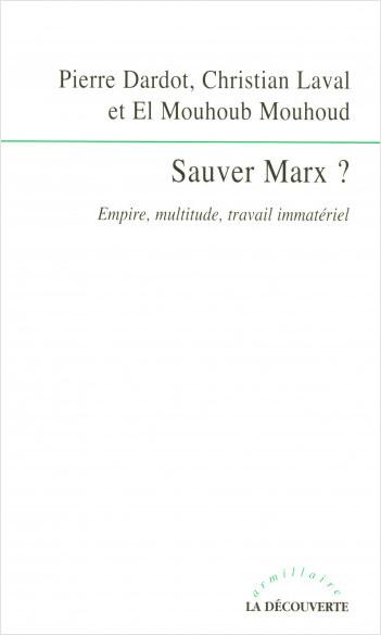 Sauver Marx ?