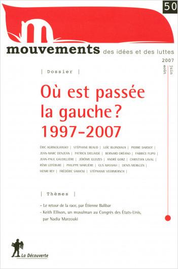 Où est passée la gauche ? 1997-2007