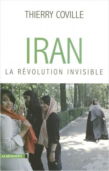Iran, la révolution invisible