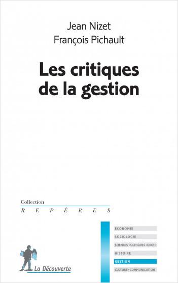 Les critiques de la gestion