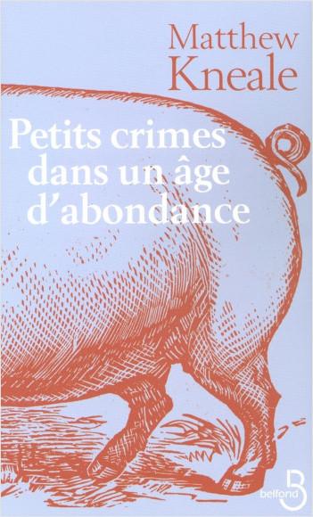 Petits crimes dans un âge d'abondance