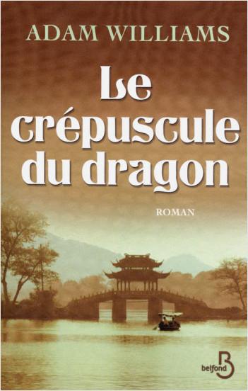 Le Crépuscule du dragon