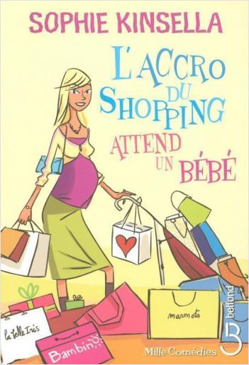 L'Accro du shopping attend un bébé
