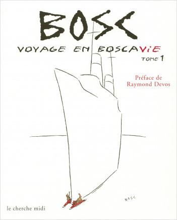 Voyage en Boscavie