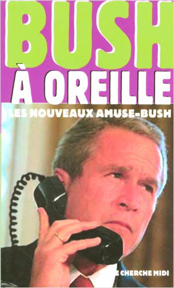 Bush à oreille