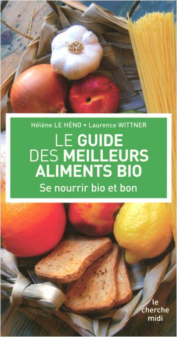 Le Guide des meilleurs aliments bio