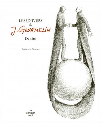 Les univers de J. Gourmelin