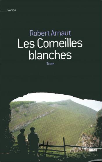 Les Corneilles blanches (nouvelle édition)