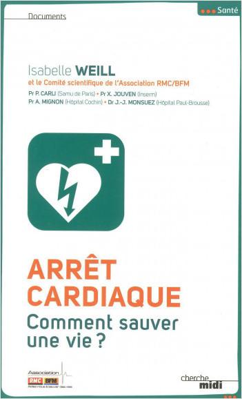 Arrêt cardiaque, comment sauver une vie ?