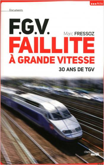 F. G. V., Faillite à grande vitesse