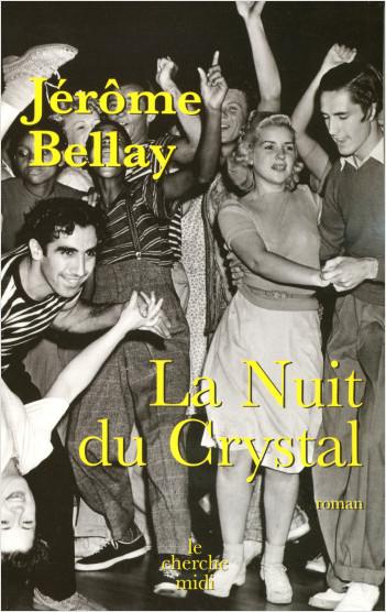 La nuit du Crystal