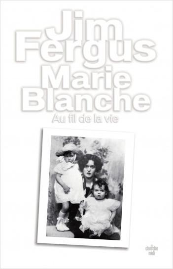 Marie Blanche (nouvelle édition)