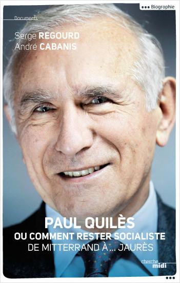 Paul Quilès ou comment rester socialiste