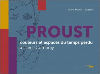 Proust, couleurs et espaces du temps perdu