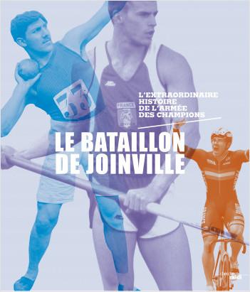 Le bataillon de Joinville