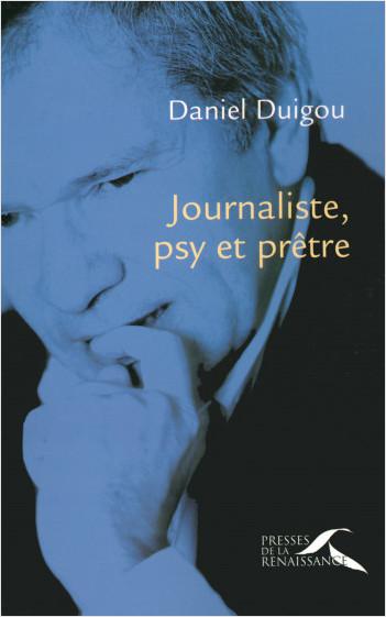 Journaliste, psy et prêtre