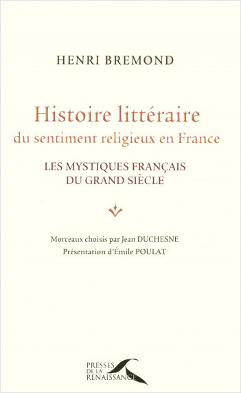 Histoire littéraire du sentiment religieux en France