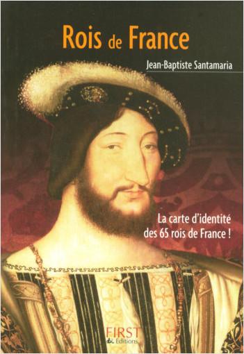 Le Petit Livre de - Les Rois de France
