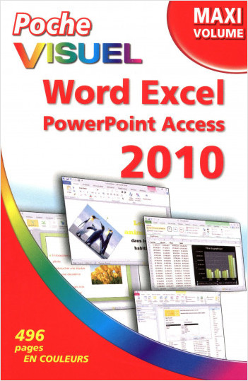 Poche Visuel Word Excel PowerPoint Access 2010, Maxi volume
