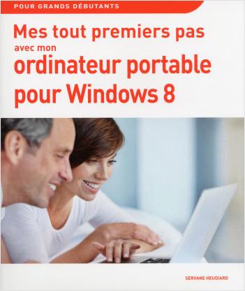 Mes tout premiers pas avec mon PC portable pour Windows 8