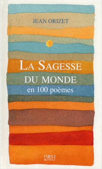 La sagesse du monde en 100 poèmes
