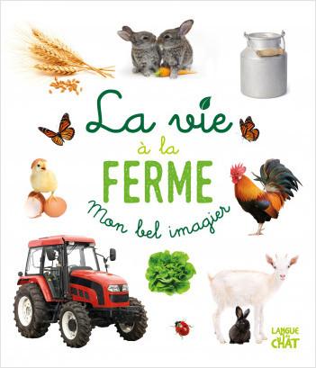Mon bel imagier photo - La vie à la ferme - Tout-carton éveil - Dès 6 mois