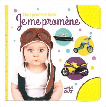 Mon premier livre - Je me promène -  Imagier tout-carton avec coins en caoutchouc  - Dès 6 mois