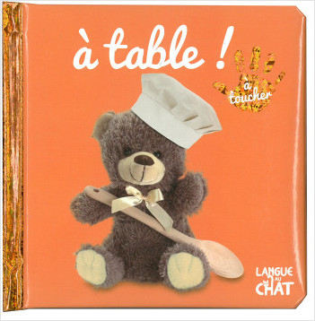 Bébé touche-à-tout - À table - Livre matières bébé - Imagier photo à toucher - Dès 12 mois