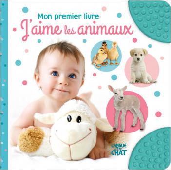 Mon premier livre - J'aime les animaux - Imagier tout-carton avec coins en caoutchouc - Dès 6 mois