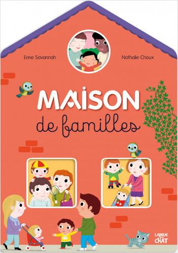 Tous à la maison - Maison de familles - Livre d'éveil sur le thème des situations familiales - Dès 2 ans et demi