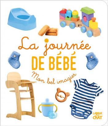 Mon bel imagier photos - La journée de bébé - Livre d'éveil imagier photo - Dès 6 mois