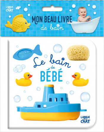 Mon beau livre de bain - Le bain de bébé - Imagier pour le bain- Bébés à partir de 9 mois