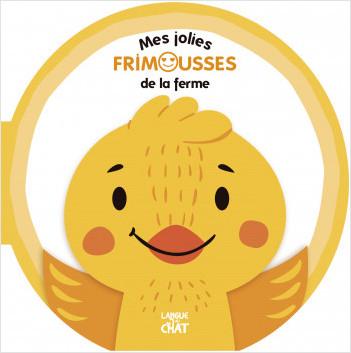 Mes jolies frimousses de la ferme - Livre d'éveil - Imagier illustré - Dès 6 mois