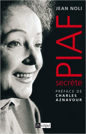 Piaf, secrète
