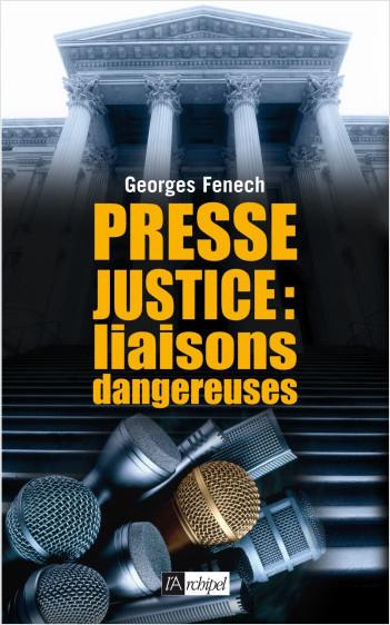 Presse-justice : liaisons dangereuses