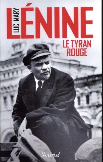 Lénine - Le tyran rouge