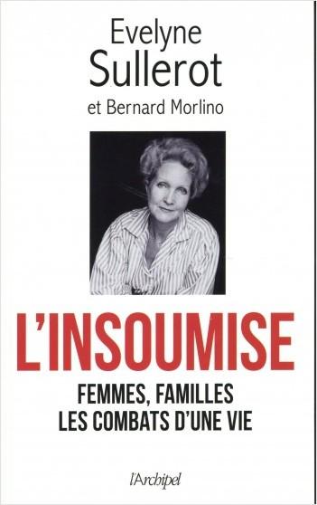 L'insoumise - Femmes, familles les combats d'une vie