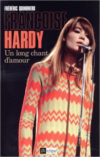Françoise Hardy - Un long chant d'amour